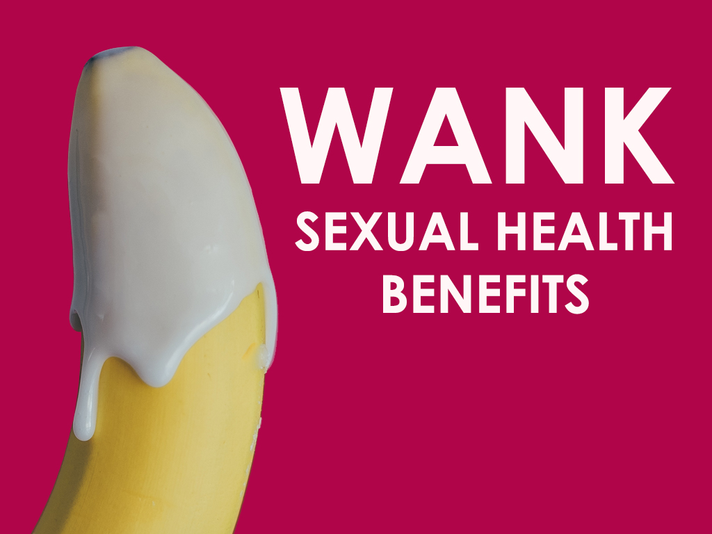 Wank Health Benefit