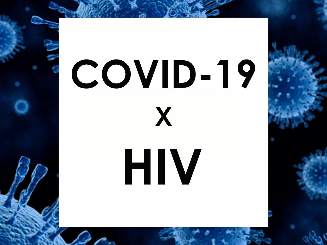COVID-19 - HIV