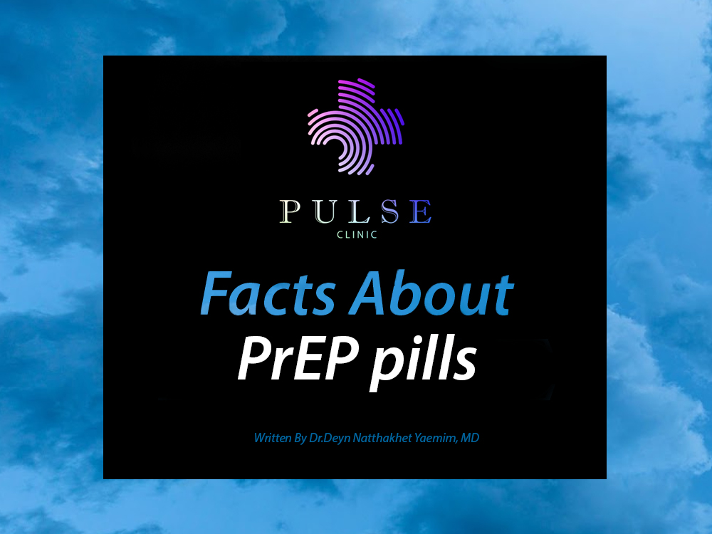 Facts about PrEP pills